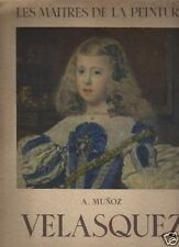 les maitres de la peinture VELASQUEZ editions alpina