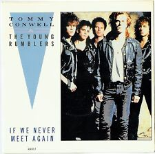 """TOMMY CONWELL & THE YOUNG RUMBLERS - 7"""" If We Never Meet Again. UK Picture. CBS"""