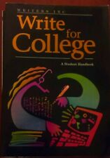 Write for College : Softcover College Handbook by Verne Meyer, Dave Kemper...