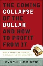 The Coming Collapse of the Dollar and How to Profit from It: Make a-ExLibrary