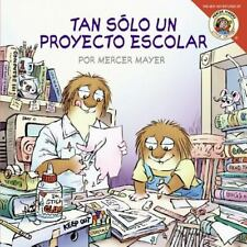 Little Critter: Just a School Project (Spanish edition): Tan solo un proyecto
