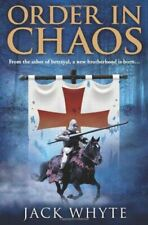 Whyte, Jack, Order In Chaos (Templar Trilogy 3), Very Good, Paperback