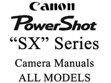 Canon PowerShot SX  User Guide Instruction Manual (ALL SX and HS MODELS)