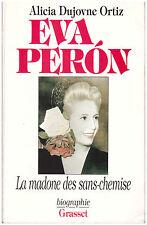 ORTIZ Alicia Dujovne - EVA PERON - BIOGRAPHIE - 1996