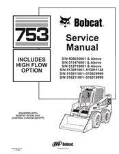 Bobcat 753 Skid Steer Loader Service Repair Manual 560 Pgs 1997 Rev 6900090