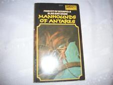 MANHOUNDS OF ANTARES Alan Burt Akers Prescot of Scorpio: 6 DAW 1977 1st Ptng PB