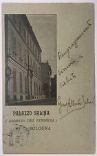 viaggiata 1900 circa BOLOGNA PALAZZO SALINA DISEGNO DEL BIBBIENA contessa Osimo