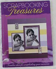 Scrapbooking Treasures Timeless ideas for scrapbooking your memories 1875625399