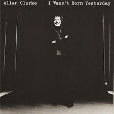 "Allan Clarke (Hollies):  ""I wasn't born yesterday"" (CD)"