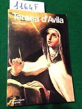 Rosa ROSSI  -  TERESA D'AVILA  -  EDITORI RIUNITI  -  1983  -  PRIMA EDIZIONE