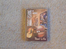 Trout Fishing in America : Reel Life - Cassette Tape VG Condition FREE SHIPPING!