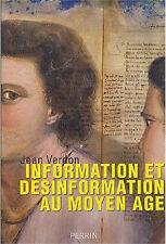 Information et désinformation au Moyen Age, par Jean Verdon