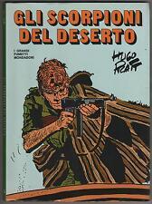 hugo pratt GLI SCORPIONI DEL DESERTO I + II i grandi fumetti mondadori 1978 1 2