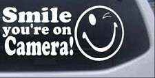 Smile Youre On Camera Car or Truck Window Laptop Decal Sticker White 6X2.8