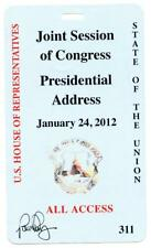 2012 President Barack Obama State of the Union Address Congress ALL ACCESS Pass