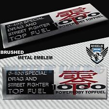 BRUSHED ALUMINUM METAL EMBLEM TOP FUEL 0-400 DRAG RACING FENDER/FAIRING STICKER