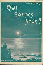 SCIENCES - HISTOIRE / ABBE TH. MOREUX : QUI SOMMES NOUS ? -1925-