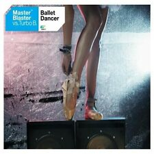 Master Blaster Ballet dancer (2003, vs. Turbo B) [Maxi-CD]