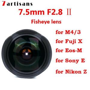 7artisans 7.5mm F2.8 II MF Fisheye lens For Fujifilm X Sony E M43 Canon M Nikon