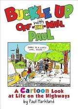 NEW Buckle Up with Off-the-Wall Paul by Paul Markland