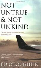 Not Untrue and Not Unkind By Ed O'Loughlin. 9781844881857