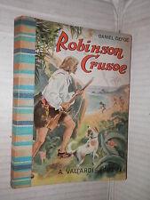 ROBINSON CRUSOE Daniel Defoe Vallardi 1956 libro narrativa ragazzi racconto di