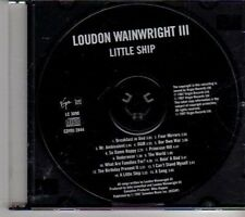 (CR675) Loudon Wainwright III, Little Ship - 1997 DJ CD