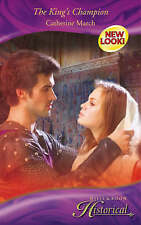 The King's Champion (Mills & Boon Historical), March, Catherine, Very Good Book