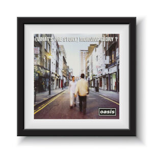 """Oasis - What's The Story Morning Glory   12"""" Album Cover - Framed 16"""" x 16"""""""