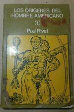 Los Origenes del Hombre Americano por Paul Rivet 1973