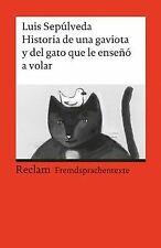 Historia de una gaviota y del gato que le enseñó a volar... | Buch | Zustand gut