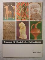 Museum für Anatolische Civilisationen Raci Temizer 48 Seiten Ankara Türkei