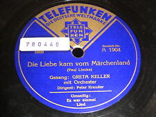 6/4R Greta Keller - Die Liebe kam vom Märchenland - Es war einmal
