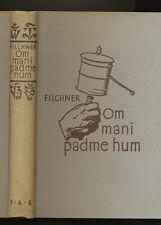 Om mani padme hum china tibetexpedition Wilhelm Filchner 1942 tíbet Himalaya