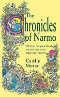 Moran, Caitlin, The Chronicles Of Narmo, Paperback, Very Good Book