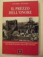 Il prezzo dell'onore. La storia della Brigata Sassari e dell'8° Reggimento....
