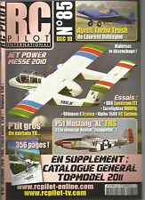 "RC PILOT N°85 PLAN : AYRES TURBO TRUSH / LE DECROCHAGE / P51 MUSTANG ""XL"" FMS"