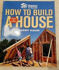 How to Build a House By Haun Larry Habitat for Humanity Book Free Shipping 1 2 3