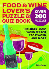 Food and Wine Lover's Puzzle and Quiz Book, The Puzzle Society, 0740785095, Very