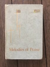 Melodies of Praise Hymn Song/Music Book 1957