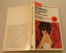 1966 = FERMENTO DI LUGLIO = ERSKINE CALDWELL.TASCABILI MONDADORI.. ETNA