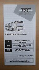 ▲ TEC Luxembourg - 1 guide horaire ligne 1 - 1/2 - 1/3, Marche - Bastogne