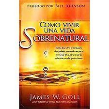 Como vivir una vida sobrenatural: Como descubrir el verdadero discipulado y ente
