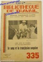 BT Bibliothèque de Travail n° 335 le SANG et la transfusion sanguine en 1955
