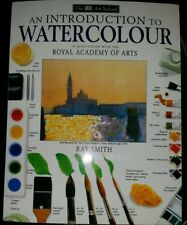 Art School: An Introduction to Watercolour by Ray Smith