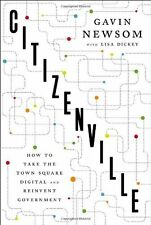 Citizenville: How to Take the Town Square Digital and Reinvent Government by Gav