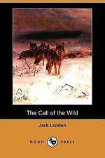 The Call of the Wild (Dodo Press) (Paperback or Softback)
