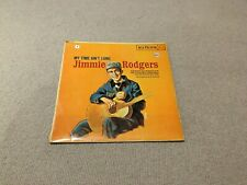 Jimmie Rodgers - My Time Ain't Long vinyl LP RCA 1920s Country Folk Yodeling