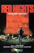 RED NIGHTS Lotta per il Successo (1988) VHS ORIGINALE 1ª EDIZIONE INEDITA IN HV