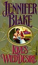 Love's Wild Desire by Jenifer Blake (1996)Pb